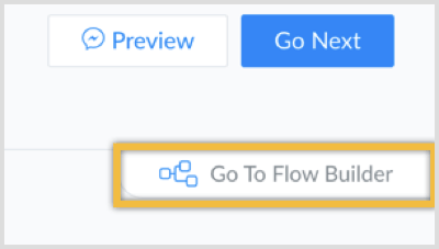 Toggle over to the Flow Builder.