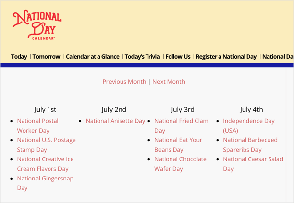 The National Day Calendar is a resource for random niche holidays that align with your marketing goals.