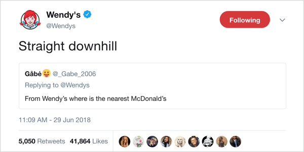 Wendy's retweets posts from fans and adds entertaining personal captions.