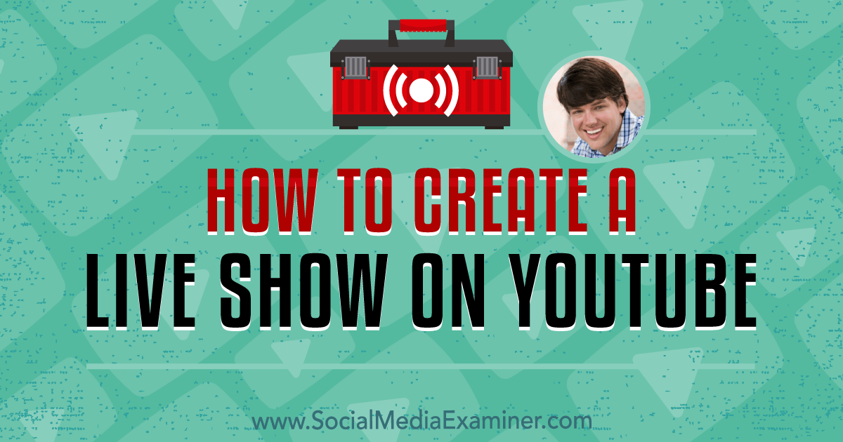 How to Create a Live Show on YouTube