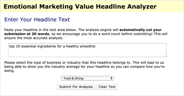 ALTTo find words and phrases that spark an emotional response, use a tool like the Advanced Marketing Institute's free Headline Analyzer.