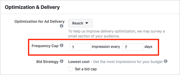 Use the Frequency Cap feature in your Facebook retargeting campaign to ensure people see each Facebook ad no more than once per week.