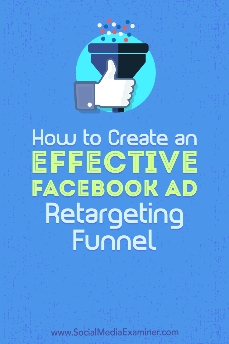 Discover how to build a Facebook retargeting funnel that serves multiple ads over a substantial time period.