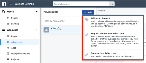 You have three options for accessing an ad account in Business Manager.