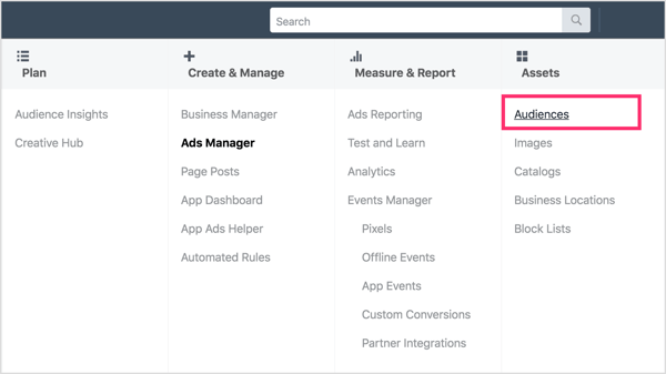 Open Facebook Ads Manager and select Audiences under Assets.