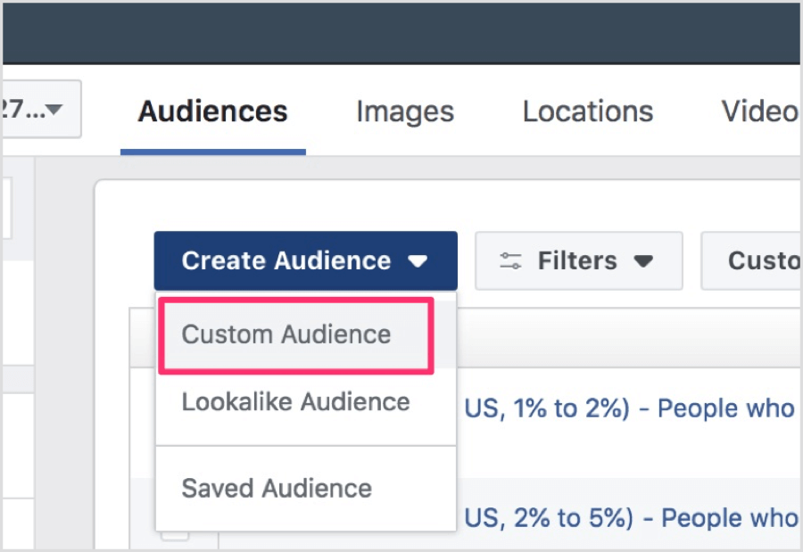 When the Audiences dashboard opens, click Create Audience and then select Custom Audience from the drop-down menu.