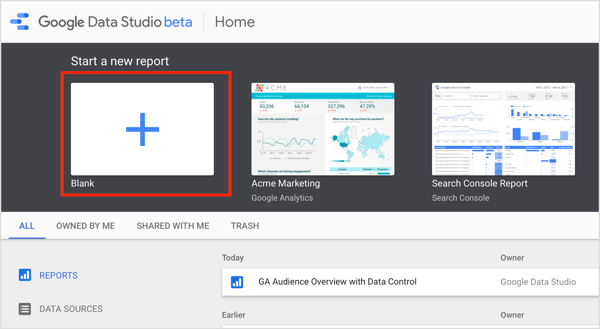 Go to the Google Data Studio home page and click Start a New Report on the Report tab.