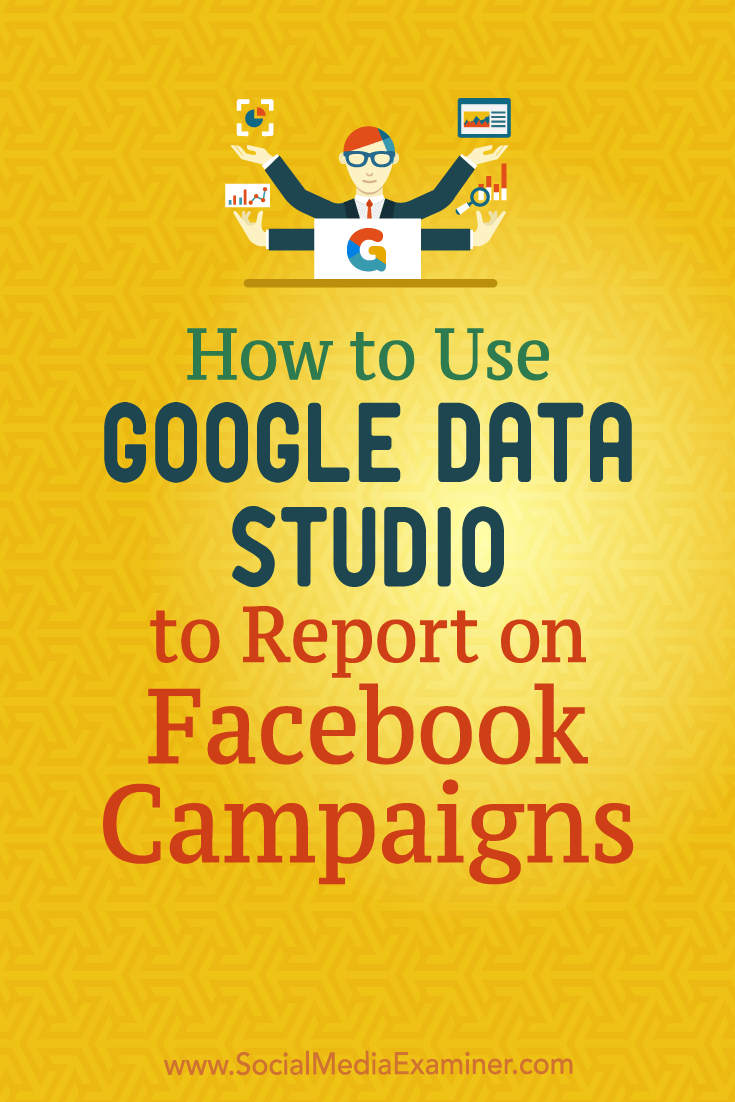 Learn how to use Google Data Studio to create easy-to-update reports and visualized data on your website, Facebook, or Instagram marketing.