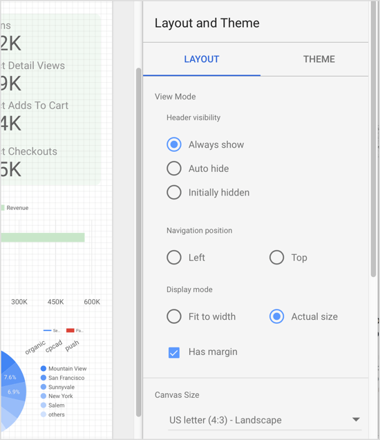 Tweak aspects of the Data Studio report like the view mode and canvas size.