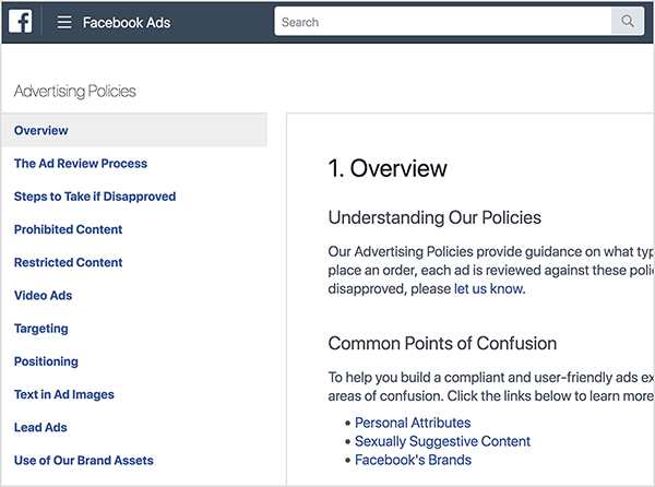 On Facebook's advertising policies page, you see a column with categories of information on the left. These categories include Overview (which is selected), The Ad Review Process, Steps to Take If Disapproved, Prohibited Content, Video Ads, Targeting, Positioning, Text in Ad Image, Lead Ads, and Use of Our Brand Assets. On the right, under the heading Overview, sections labeled Understanding Our Policies and Common Points of Confusion appear. Ralph Burns works within these policies when running Facebook ads.