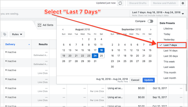 Log in to Facebook Ads Manager and sort your conversions based on the Last 7 Days.