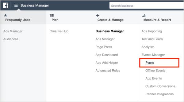 Om de Facebook-pixel te installeren, opent u Business Manager en selecteert u Pixels.