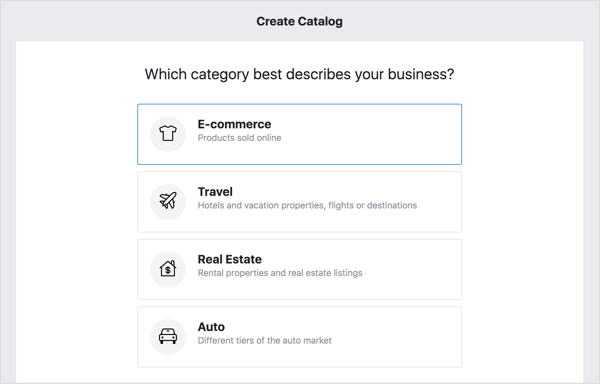 To create your Facebook catalog, choose the E-Commerce option and click Next.