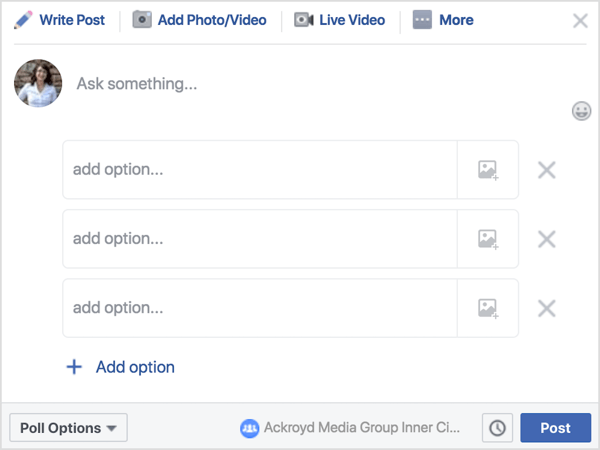 In a Facebook group post, click Poll and then write a question or prompt.