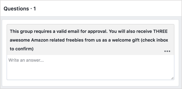 Ask prospective Facebook group members to provide their email address in exchange for a freebie.