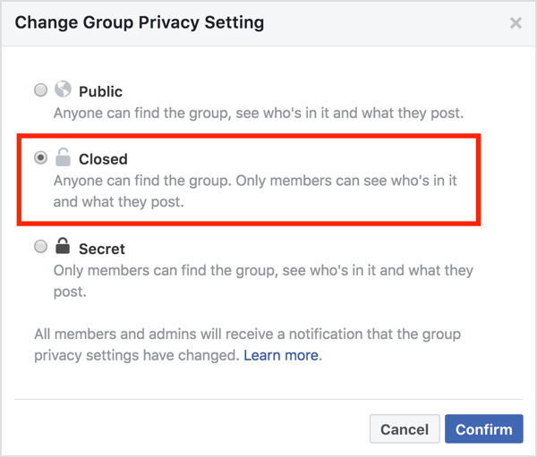 In the Change Group Privacy Setting area, select the Closed option and click Confirm.
