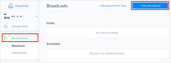 On the Broadcasting tab, click + New Broadcast in the upper-right corner of the page.