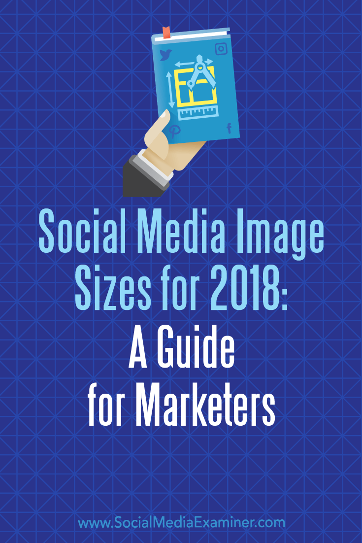 Discover a guide to the optimal social media image sizes for nine of the top social media networks.
