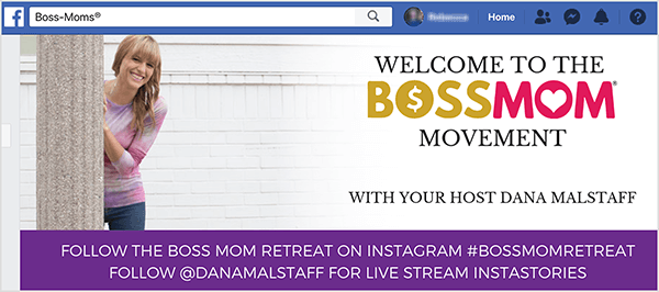 "This is a screenshot of the cover image for Dana Malstaff's Facebook group. On the left is photo of Dana from the knees up peeking out from behind a white column. Dana is a white woman wearing a pink striped t-shirt and jeans. Her hair is blonde with bangs and hangs over her shoulders. The photo fades into a white background with Boss Mom branding on the right. The branded text says ""Welcome to the Boss Mom Movement with Your Host Dana Malstaff."" Along the bottom of the cover image is a purple rectangle with white text. The first line says ""Follow the Boss Mom Retreat on Instagram #bossmomretreat"". The second line says ""Follow @danamalstaff for live stream Instastories""."