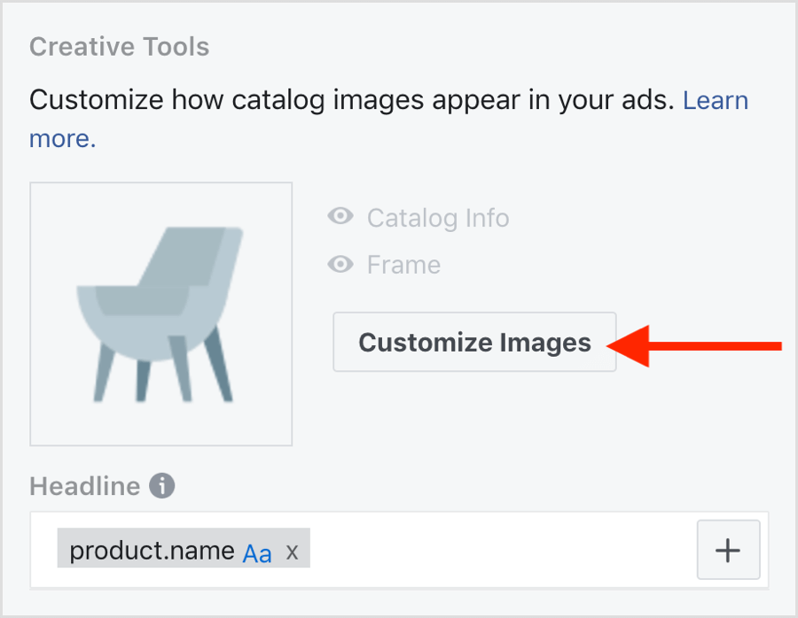 In the Content section, scroll down to Creative Tools and click the Customize Images button.