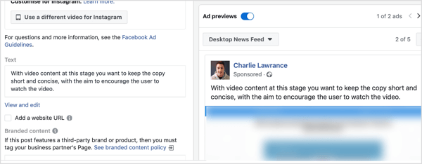 Keep the ad copy short and concise for your audience split test.