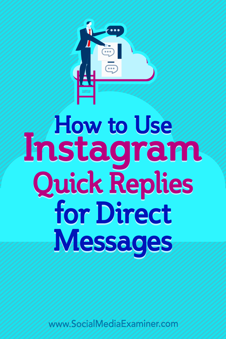 Learn how to create multiple Instagram quick replies to answer common questions via Direct Messages.