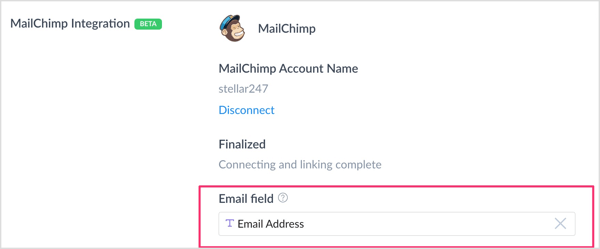 In the Mailchimp Integration section, click in the Email Field box and select the custom field you created to capture email addresses.