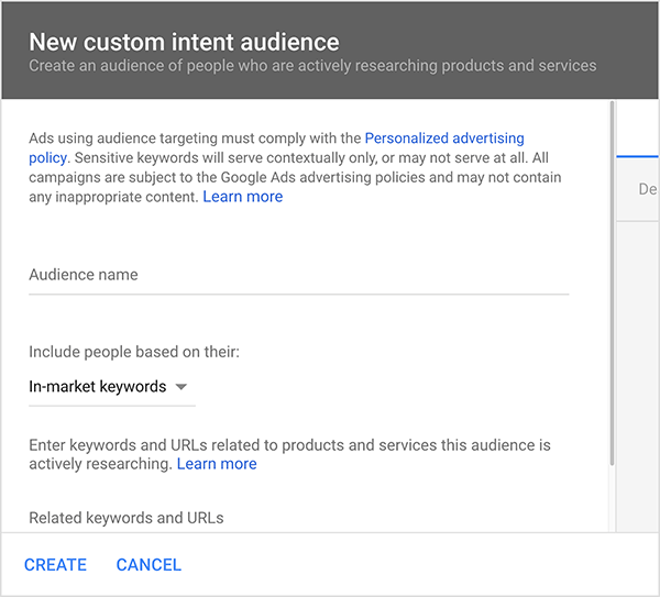 This is a screenshot of the New Custom Intent Audience dialog box in Google Ads. At the top of the dialog is text about following Google's policies. Below this text are the following options: Audience name, Include people based on their (In-market keywords is selected), and Enter keywords and URLs related to products and services this audience is actively seeking. At the bottom of the dialog box are two options: Create and Cancel. Mike Rhodes says marketers can use In-market keywords to help Google's artificial intelligence find the right audience for their ads.