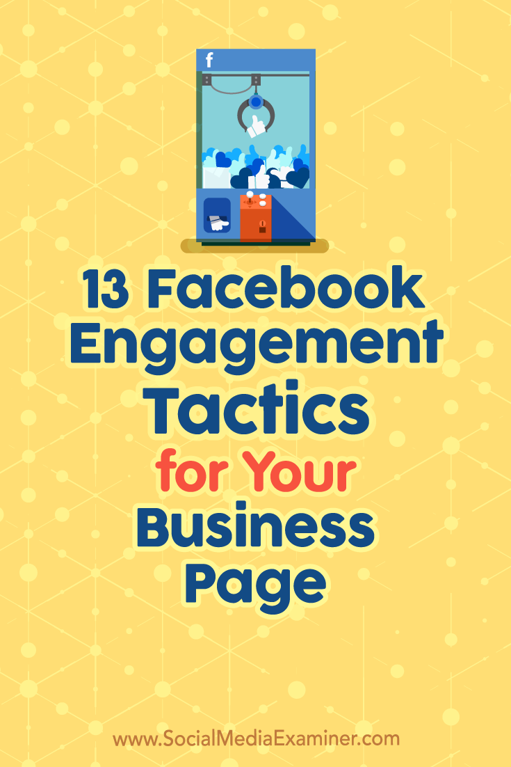 Find 13 ways to create Facebook posts that generate meaningful interactions and improve organic news feed visibility.