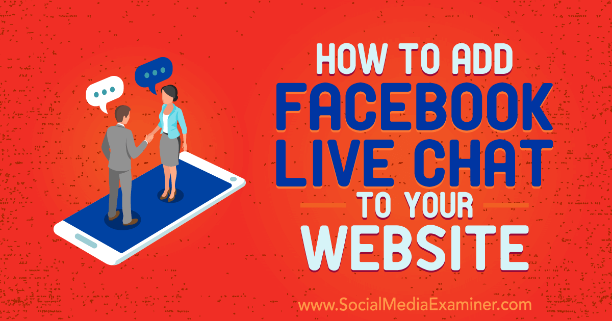 How to Add Facebook Live Chat to Your Website