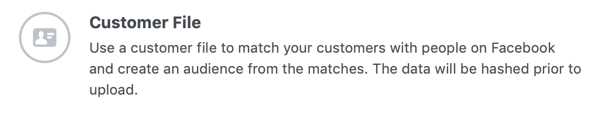 Option to create a Facebook custom audience from a customer file.