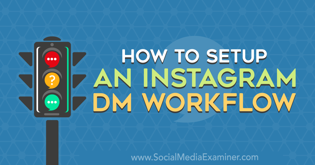 How to Set Up an Instagram DM Workflow