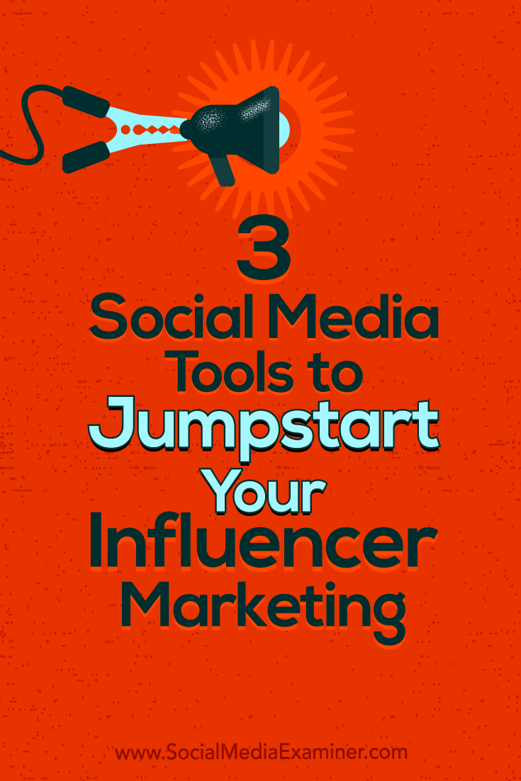 Find three tools to help you manage influencer relationships and campaigns for your business.