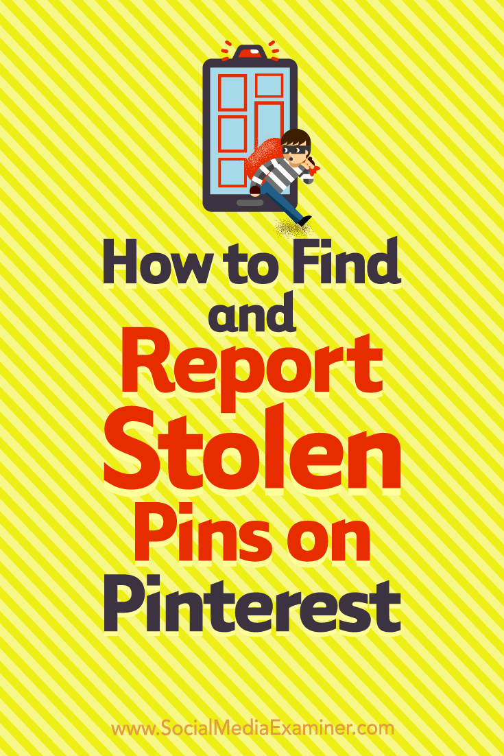 Learn how to identify and report copyright infringement for your pins on Pinterest.