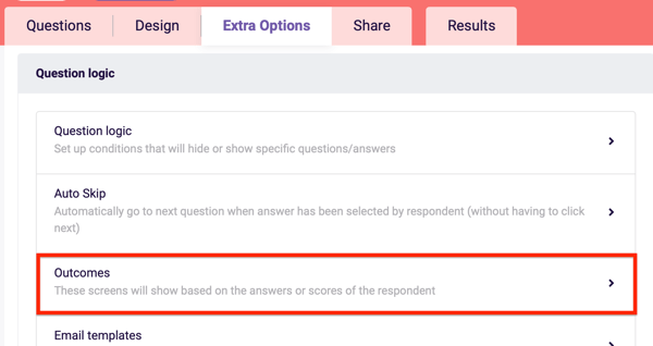 Survey Anyplace Outcomes setting under Extra Options for your questionnaire.