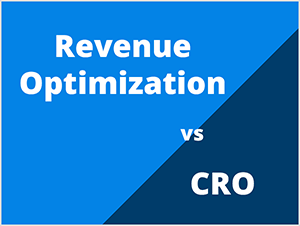 "This is an illustration of two different optimization strategies with a light blue and dark blue backgrounds on angle. The illustration uses white text. ""Revenue Optimization"" appears on the lighter blue background. The text ""vs"" appears on the line between the two blues. The text ""CRO"" appears on the dark blue background."