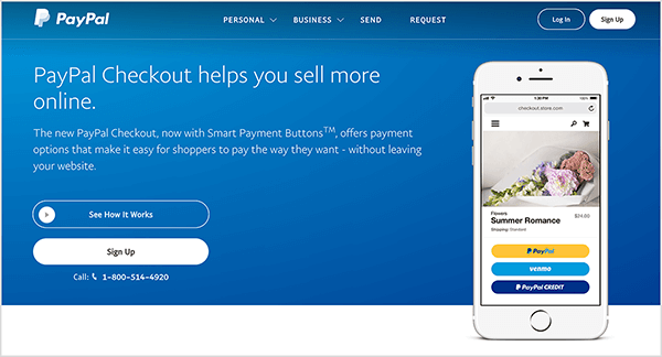 "This is a screenshot of the PayPal Checkout service webpage. It has a blue background and white text. A heading says ""PayPal Checkout helps you sell more online."" Two buttons appear below the heading: a blue one labeled See How It Works and a white one labeled Sign Up. On the right is an image of a smartphone with the PayPal Checkout feature on a mobile website."