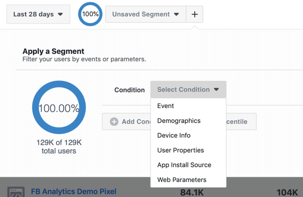 Condition options for your Segments in your Facebook Analytics event source groups.