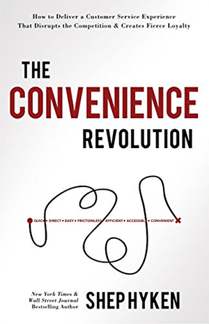 This is a screenshot of the cover of Shep Hyken's newest book, The Convenience Revolution.