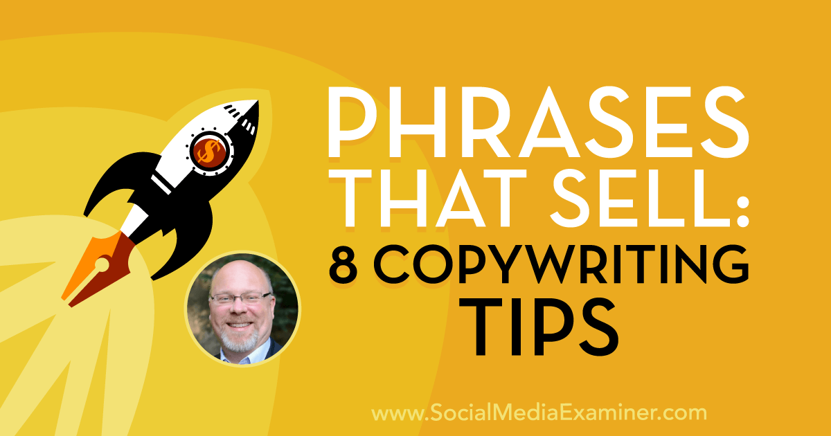 Phrases That Sell: 8 Copywriting Tips