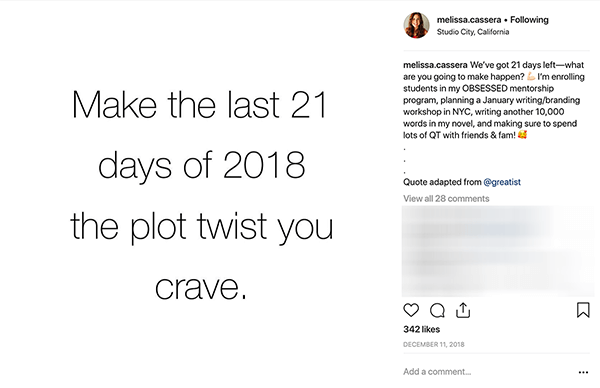 "This is a screenshot of an Instagram post by Melissa Cassera. It has a white background and says in black letters, ""Make the last 21 days of 2018 the plot twist you crave."""