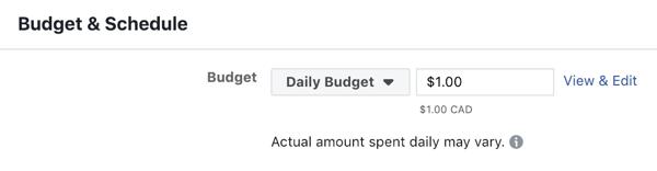 Hoe u een zelfvoorzienende Instagram-advertentiereeks maakt en uitvoert voor slechts $ 5 per dag, een Instagram-advertentiecampagne maakt, stap 8, budget- en planningsopties ingesteld op $ 1 per dag