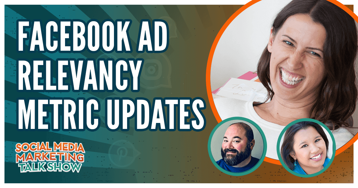 Facebook Ad Relevance Metric Updates