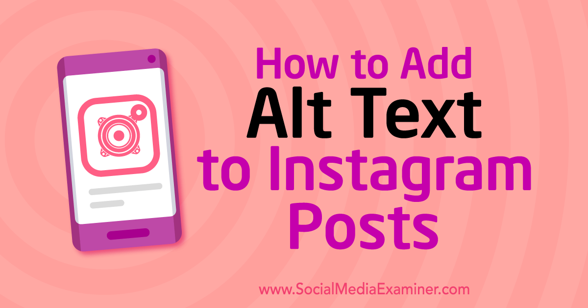 How to Add Alt Text to Instagram Posts