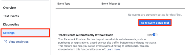 Use the Facebook Event Setup Tool, step 2, Go to Event Setup Tool button under Settings tab