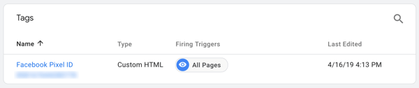 Use Google Tag Manager with Facebook, step 7, see the tag named after your Facebook Pixel