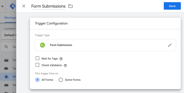 Use Google Tag Manager with Facebook, step 20, Google Tag Manager form submission setting options