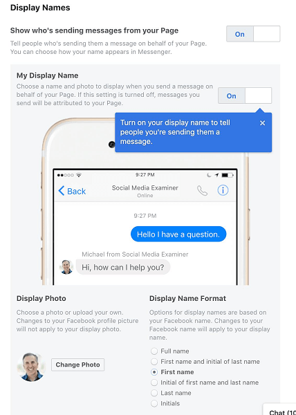 Facebook allows Page Admins to select their display name when they are using Messenger on behalf of their Page or business.