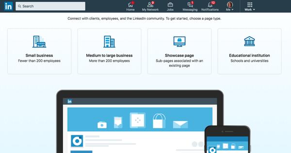 Scegli l'opzione della pagina aziendale di LinkedIn che si adatta meglio alla tua organizzazione.