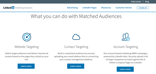 Create LinkedIn Matched Audiences to use website retargeting, account targeting, and contact targeting with your LinkedIn Ads.
